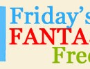 friday's fantastic freebies