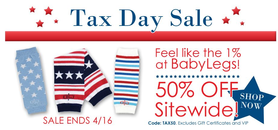 Baby Legs Tax Day Sale
