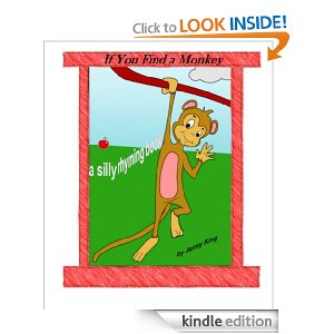 If You Find A Monkey - A Rhyming Book for Children - Free Kindle Book