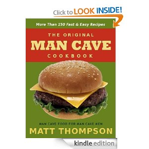 The Man Cave Cookbook - Free Kindle Book