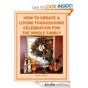 How To Create A Loving Thanksgiving Celebration