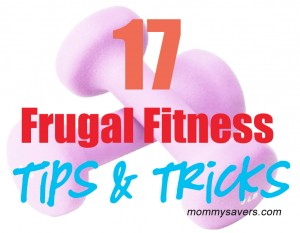 frugal fitness tips and tricks