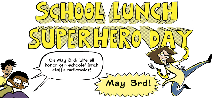 school lunch cafeteria superhero day