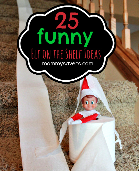 25 Funny Elf on the Shelf Ideas and Photos of Each One - Mommysavers.com #elfontheshelf #elfontheshelfideas