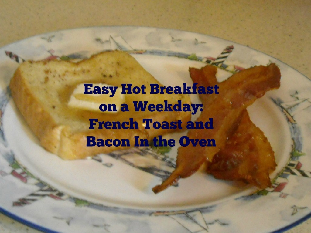 French Toast and Bacon in the Oven